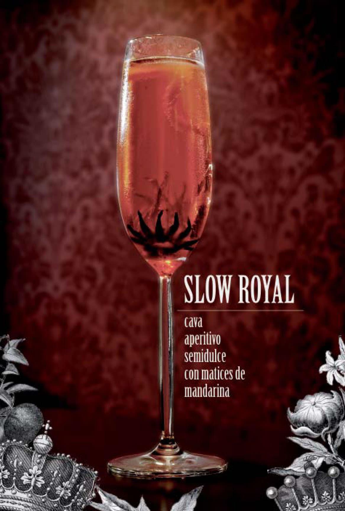 Slow Royal